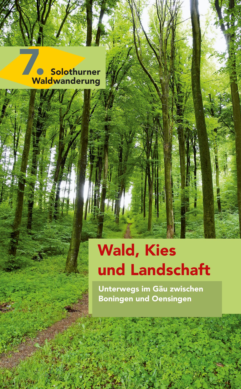 7. Wald, Kies und Landschaft